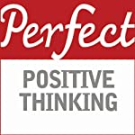 Perfect Positive Thinking | Lynn Williams