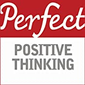 Perfect Positive Thinking | [Lynn Williams]