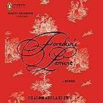 Foreskin's Lament: A Memoir | Shalom Auslander