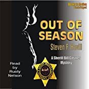 Out of Season: An Undersheriff Bill Gastner Mystery #7 | [Steven F. Havill]