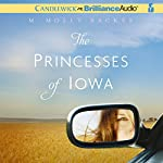 The Princesses of Iowa | M. Molly Backes