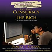 Rich Dad's Conspiracy of the Rich: The 8 New Rules of Money | [Robert T. Kiyosaki]