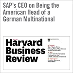 SAP's CEO on Being the American Head of a German Multinational | Bill McDermott