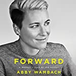Forward: A Memoir | Abby Wambach