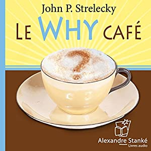 Le Why café Audiobook
