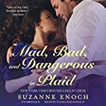 Mad, Bad, and Dangerous in Plaid: The Scandalous Highlanders, Book 3 | Suzanne Enoch