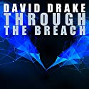 Through the Breach: Reaches, Book 2 (       UNABRIDGED) by David Drake Narrated by Ray Porter