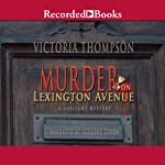 Murder on Lexington Avenue: A Gaslight Mystery (       UNABRIDGED) by Victoria Thompson Narrated by Suzanne Toren