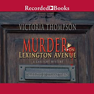 Murder on Lexington Avenue: A Gaslight Mystery | [Victoria Thompson]