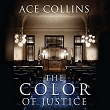The Color of Justice Audiobook by Ace Collins Narrated by Charlie Thurston
