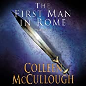 First Man in Rome, Part 2 | [Colleen McCullough]