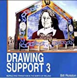 Drawing Support 3: Murals and Transitions in the North of Ireland (Bk.3)
