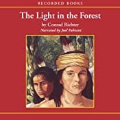 The Light in the Forest | [Conrad Richter]
