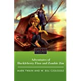 The Adventures of Huckleberry Finn and Zombie Jimby Mark Twain