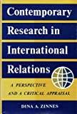 img - for Contemporary Research in International Relations: A Perspective and a Critical Appraisal book / textbook / text book