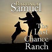 The Last Chance Ranch | [Ruth Wind, Barbara Samuel]