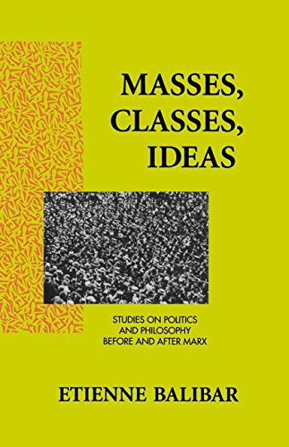 Masses, Classes, Ideas: Studies on Politics and...
