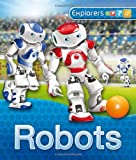 img - for Explorers: Robots book / textbook / text book