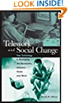 Telework and Social Change: How Techn...
