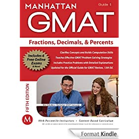 Fractions, Decimals, & Percents GMAT Strategy Guide, 5th Edition (Manhattan GMAT Strategy Guides Book 1) (English Edition)