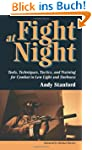 Fight at Night: Tools, Techniques, Ta...