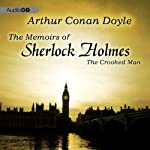 Sherlock Holmes: The Crooked Man   Arthur Conan Doyle