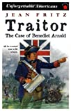 Traitor, the Case of Benedict Arnold (0140329404) by Fritz, Jean