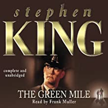 The Green Mile Audiobook by Stephen King Narrated by Frank Muller