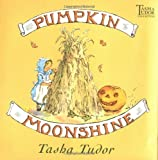 Pumpkin Moonshine (0689828462) by Tudor, Tasha