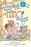 img - for Fancy Nancy: Spectacular Spectacles (I Can Read Book 1) book / textbook / text book