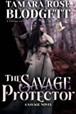 The Savage Protector (The Savage Series, #5)