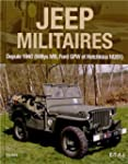 Jeep militaires depuis 1940 (Willys M...