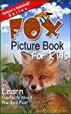 Fox: A Picture Book For Kids To Learn Fun Facts About Red Foxes (Nature´s Amazing!)