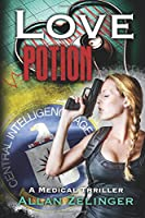 Love Potion: A Medical Thriller