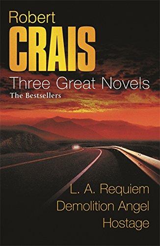 Three Great Novels 3:  LA Requiem  ,  Demolition Angel  ,  Hostage  (Great Novels) PDF