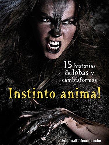 Portada del libro Instinto animal de VV. AA.