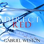 Direct Red | Gabriel Weston