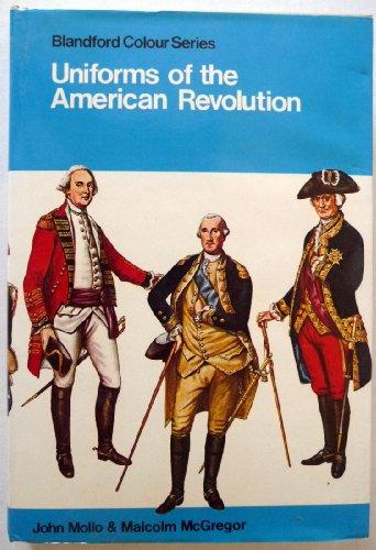 Uniforms of the American Revolution (Colour)