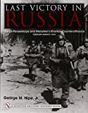 Last Victory in Russia: The SS-Panzerkorps and Manstein's Kharkov Counteroffensive, February-March 1943 (Schiffer Military History Book)