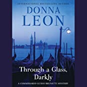 Through a Glass, Darkly | [Donna Leon]