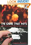 The Crime that Pays: Drug Trafficking...