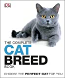 The Complete Cat Breed Book (Dk)
