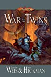 War of the Twins: Legends, Volume Two: 2 (Dragonlance Legends)