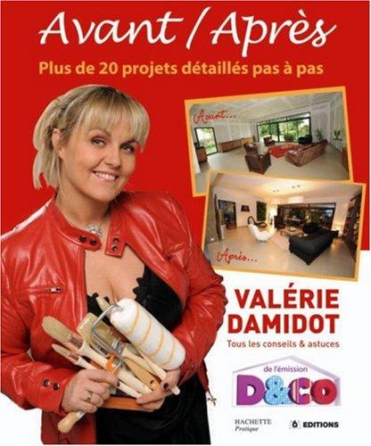 D&CO Avant / Après : Tous les conseils et astuces de Valérie Damidot francais