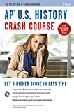 img - for AP  U.S. History Crash Course Book + Online (Advanced Placement (AP) Crash Course) book / textbook / text book