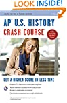 AP� U.S. History Crash Course Book +...