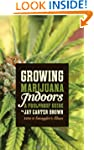 Growing Marijuana Indoors : A Foolpro...