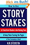 Story Stakes: How to Use Story Stakes...