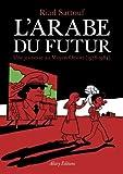 vignette de 'L'Arabe du futur n° 01<br /> Une jeunesse au Moyen-Orient, 1978-1984 (Riad Sattouf)'