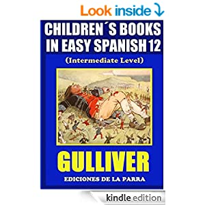 children s books in easy spanish 12 gulliver